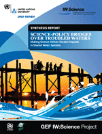 Science-Policy Bridges Over Troubled Waters. Making Science Deliver Greater Impacts in Shared Water Systems. Synthesis Report