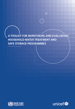 (A) toolkit for monitoring and evaluating household water treatment and safe storage programmes