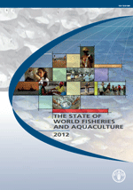 (The) State of World Fisheries and Aquaculture 2012