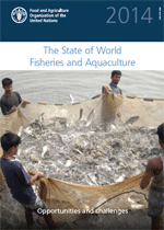 (The) State of World Fisheries and Aquaculture 2014: Opportunities and challenges