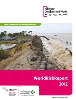 WorldRiskReport 2012. Focus: environmental degradation and disasters