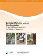 Sanitation Marketing Lessons from Cambodia: A Market-Based Approach to Delivering Sanitation