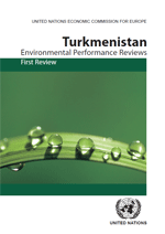 First Environmental Performance Review of Turkmenistan