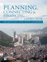 Planning, Connecting and Financing Cities-Now. Priorities for City leaders
