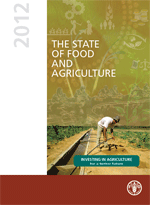 The State of Food and Agriculture 2012. Investing in agriculture for a better future