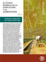 El Estado Mundial de la Agricultura y la Alimentación 2012. Resumen