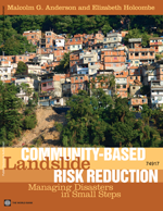 Community-Based Landslide Risk Reduction: Managing Disasters in Small Steps