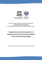 Integrated Environmental Assessment of Agricultural and Farming Production Systems in the Toledo River Basin (Brazil)