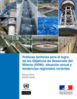 Políticas tarifarias para el logro de los Objetivos de Desarrollo del Milenio (ODM): situación actual y tendencias regionales recientes
