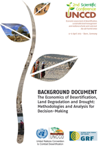 The Economics of Desertification, Land Degradation and Drought: Methodologies and Analysis for Decision-Making. Background document