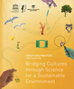 SEMEP good practices 1st collection. Bridging Cultures through Science for a Sustainable Environment