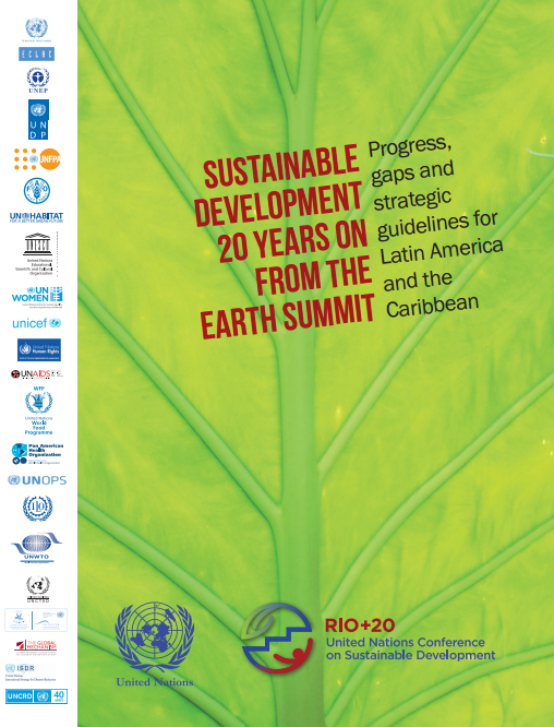 Sustainable development 20 years from the Earth Summit. Progress, gaps and strategic guidelines for Latin America and the Caribbean. Summary