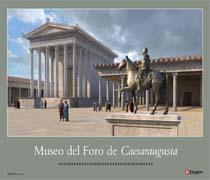 Cartel Museo del Foro de Caesaraugusta