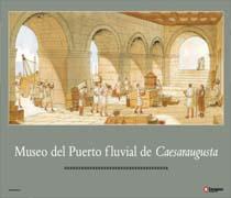 Cartel Museo del Puerto fluvial de Caesaraugusta