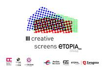 Convocatoria Etopia Creative Screens