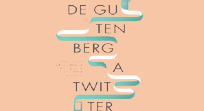 From Gutenberg to twitter