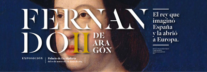 Ferdinand II of Arag�n Exhibition