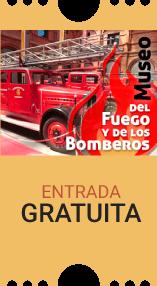 Museo del Fuego y los Bomberos Entrada gratuita