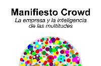 Presentación del libro Manifiesto Crowd: la empresa y la inteligencia de las multitudes