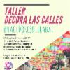 """Taller """"Hacedores del Rabal"""": Decora las Calles"""
