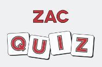 ZAC Quiz