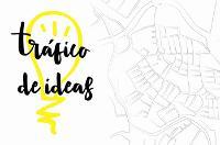 Tráfico de Ideas. ¿Qué acciones vamos a realizar de septiembre a junio del 2018?
